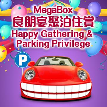 HAPPY GATHERING & PARKING PRIVILEGE