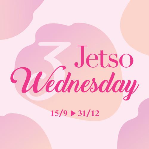 Jetso Wednesday