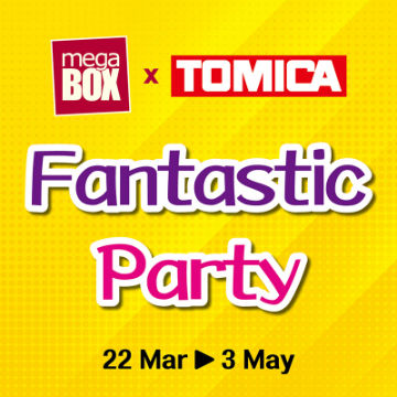 MegaBox x TOMICA Fantastic Party