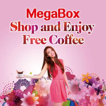 MegaBox Shop and Enjoy Free Coffee