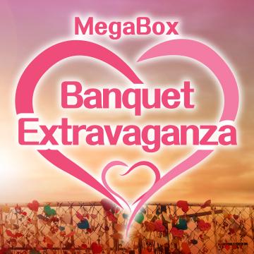 MegaBox Banquet Extravaganza