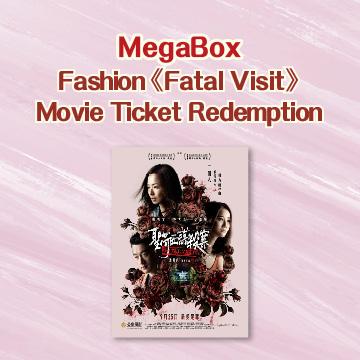 """Fashion """"Fatal Visit"""" Movie Ticket Redemption"""