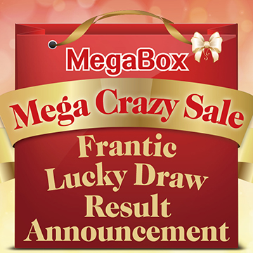 "Result Announcement of ""MegaBox Mega Crazy Sale Frantic Lucky Draw"""