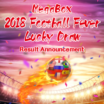MegaBox Football Fever Lucky Draw Result