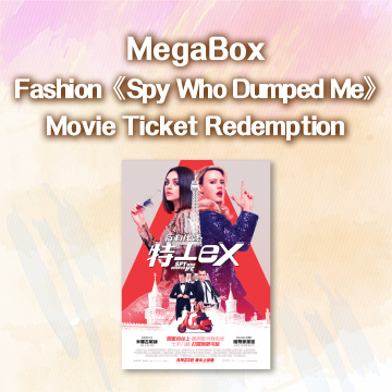 "Fashion ""The Spy Who Dumped Me"" Movie Ticket Redemption"