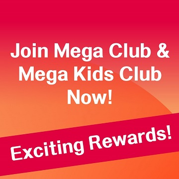 Join Mega Club & Mega Kids Club Now!