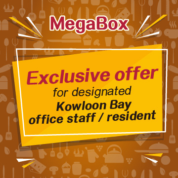 Exclusive offer for designated Kowloon Bay office staff / resident